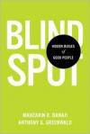 Blindspot: Hidden Biases of Good People -