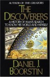 The Discoverers: A History of Man's Search to Know His World and Himself - Daniel J. Boorstin