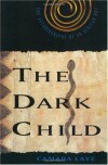 The Dark Child: The Autobiography of an African Boy - Camara Laye