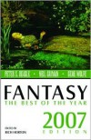 Fantasy: The Best of the Year, 2007 Edition - Rich Horton