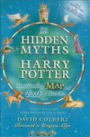 The Hidden Myths in Harry Potter: Spellbinding Map and Book of Secrets - David Colbert, Virginia Allyn