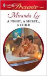 A Night, A Secret...A Child - Miranda Lee