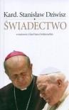 Świadectwo - Stanisław Dziwisz