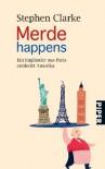 Merde Happens - Ein Engländer Aus Paris Entdeckt Amerika - Stephen Clarke, Gerlinde Schermer-Rauwolf, Thomas Wollermann