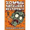 Zombie Baseball Beatdown - Paolo Bacigalupi