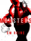 Monsters: A Bloody Love Story (The Bloodless, #1) - S.M. Reine