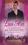 The Disgraceful Mr. Ravenhurst - Louise Allen