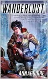Wanderlust (Sirantha Jax, #2) - Ann Aguirre