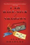 I Am Half-Sick of Shadows  - Alan Bradley