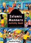 Islamic Manners Activity Book - Fatima D'Oyen, Azhar Zulkifli