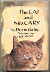 The Cat and Mrs. Cary - Doris Gates