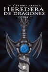 Heredera de Dragones - Leo Batic