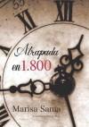 Atrapada en 1800 - Marisa Sama
