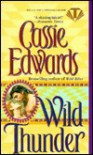 Wild Thunder - Cassie Edwards