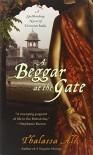 A Beggar at the Gate - Thalassa Ali