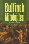 Bulfinch Mitolojileri - Bora Kamcez, Berk Özcangiller, Thomas Bulfinch, Aysun Babacan