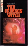 The Crimson Witch - Dean Koontz