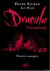 Dracula: Nieumarły - Dacre Stoker, Ian Holt
