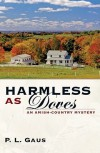 Harmless as Doves  - P.L. Gaus