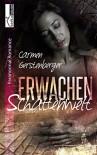 Erwachen - Schattenwelt 1 - Carmen Gerstenberger