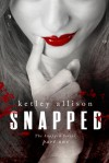 Snapped - Ketley Allison