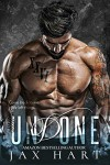Undone (Creed #3) - Jax Hart