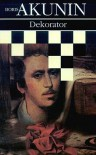 Dekorator - Boris Akunin