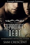 Stepbrother's Debt - Sam Crescent