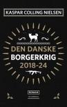 Den Danske Borgerkrig 2018-24 - Kaspar Colling Nielsen