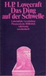 Das Ding auf der Schwelle. Unheimliche Geschichten - H.P. Lovecraft, Rudolf Hermstein