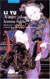 A mari jaloux, femme fidèle - Li Yu