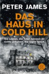 Das Haus in Cold Hill: Roman - Peter James, Christine Blum