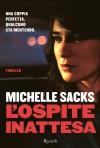 L'ospite inattesa - Michelle Sacks