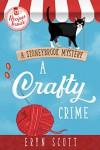 A Crafty Crime - Eryn Scott