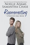 Roommating (Preston's Mill Book 1) - Noelle  Adams, Samantha Chase