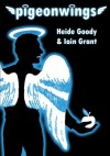 Pigeonwings (Clovenhoof) - Heide Goody, Iain  Grant