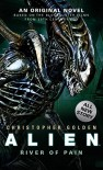 Alien: River of Pain (Novel #3) - Christopher Golden