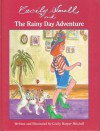 Cecily Small and the Rainy Day Adventure - Cecily Mitchel