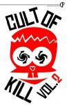 Cult of Kill #2 - Patrick Kill