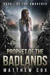 Prophet of the Badlands - Matthew S. Cox
