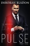 Pulse (The Pulse Series Book 1) - Deborah Bladon