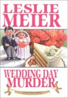 Wedding Day Murder (A Lucy Stone Mystery #8) - Leslie Meier