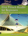 First French Reader for Beginners: Bilingual for Speakers of English - Eugene Gotye, Vadim Zubakhin