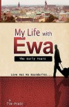 My Life with Ewa - Tim Pratt, Andrew Pratt