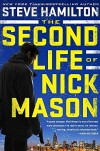The Second Life of Nick Mason (A Nick Mason Novel) - Steve Hamilton