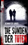 Die Sünden der Toten - Jennifer Louis