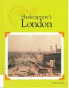 A Travel Guide to: Shakespeares London - Lucent Books