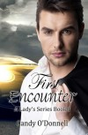 First Encounter (A Lady's Series Book 1) - Candy O'Donnell