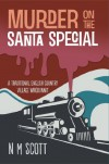 Murder on the Santa Special: A Traditional English Country Village Whodunnit - Orson Scott Card
