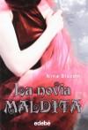 La novia maldita - Nina Blazon, Soraya Hernán-Gómez